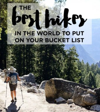 PLACES 1: Best hikes to put on your Bucket List